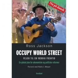 Occupy World Street: vejen til en værdig fremtid - en global plan for økonomiske og politiske reformer