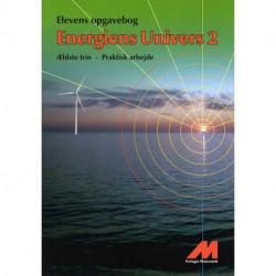 Energiens Univers 2 -  Opgavebog - Praktisk arbejde: Ældste trin Fysik/Kemi med matematik