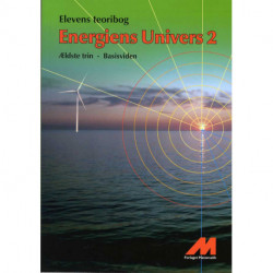 Energiens Univers 2 -  Teoribog - Basisviden: Ældste trin Fysik/Kemi med matematik