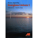 Energiens Univers 1 -  Opgavebog - Praktisk arbejde: Mellemtrin Natur/Teknologi med matematik