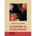 Slægten 18: Bombardement (Storskrift)