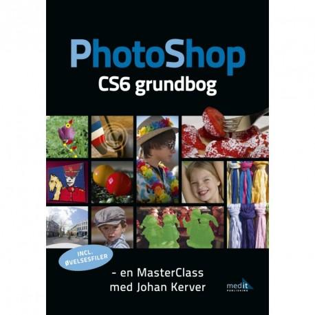 PhotoShop CS6 grundbog: En MasterClass med Johan Kerver