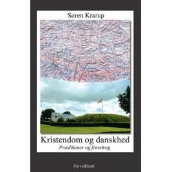 Kristendom og danskhed: Prædikener og foredrag