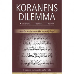 Koranens Dilemma - Sociologisk: Hvorfor er Koranen ikke en hellig bog?