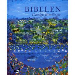 Bibelen - udvalgte fortællinger: Illustreret af Esben Hanefelt Kristensen.