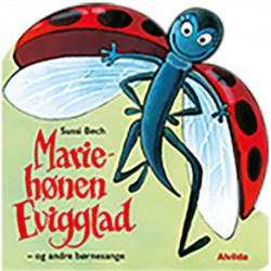 Mariehønen Evigglad - og andre børnesange