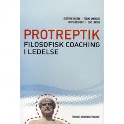 Protreptik: Filosofisk coaching i ledelse