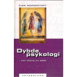 Dybdepsykologi - fra Freud til Grof