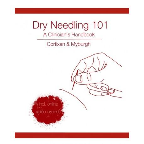 Dry needling 101: a clinician s handbook