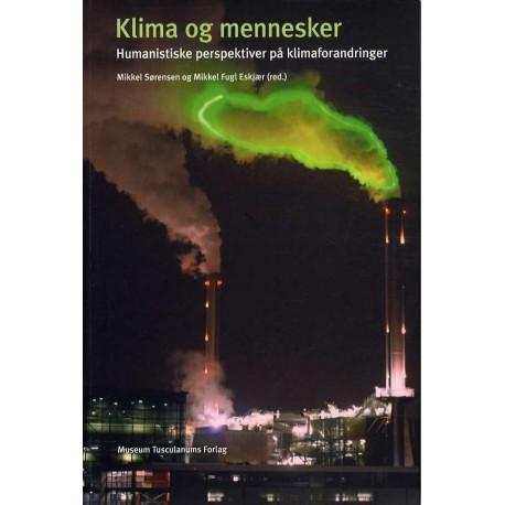 Klima og mennesker: Humanistiske perspektiver på klimaforandringer