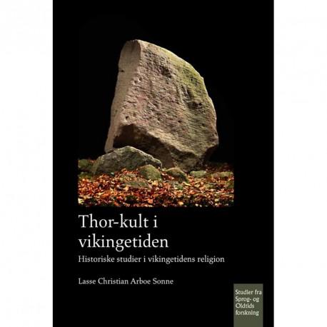 Thor-kult i vikingetiden: historiske studier i vikingetidens religion