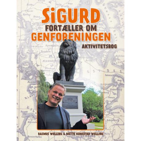 Sigurd fortæller om Genforeningen: aktivitetsbog