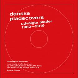 Danske pladecovers: udvalgte plader 1960-2019