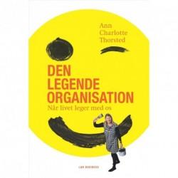 Den legende organisation: når livet leger med os
