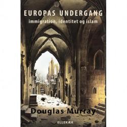 Europas undergang: immigration, identitet og islam