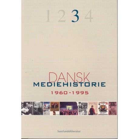 Dansk mediehistorie - 1960-1995 (Bind 3)