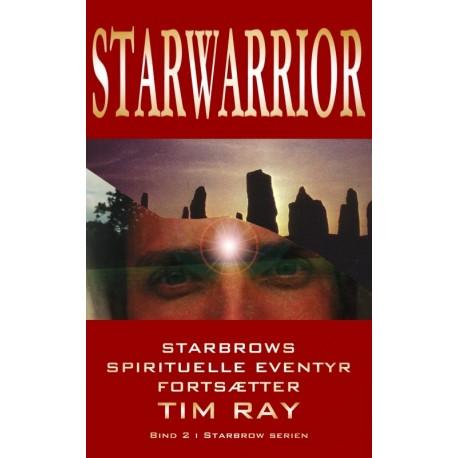 Starwarrior: Starbrows spirituelle eventyr fortsætter