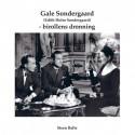 Gale Sondergaard (Edith Holm Sondergaard) - birollens dronning
