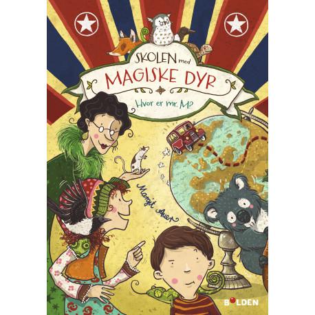 Skolen med magiske dyr 7: Hvor er mr. M?
