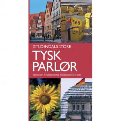 Gyldendals Store Tysk parlør