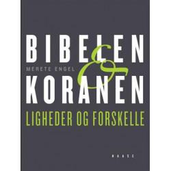 Bibelen og Koranen: Ligheder og forskelle