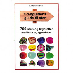 Stenguidens guide til sten: 700 sten og krystaller med fotos og egenskaber