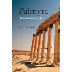 Palmyra: Den uerstattelige skat