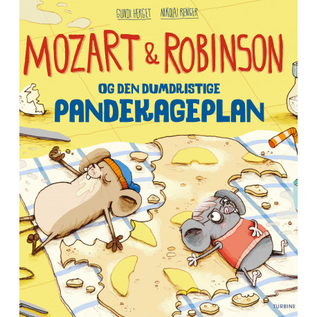 Mozart og Robinson og den dumdristige pandekageplan