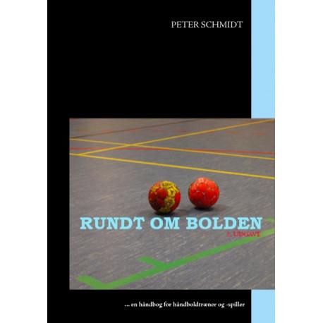 Rundt om bolden: ... en håndbog for håndboldtræner og -spiller