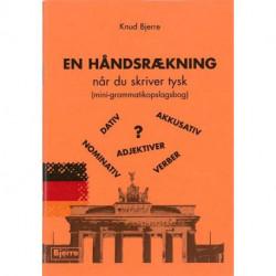 En håndsrækning når du skriver tysk: (mini-opslagsbog)