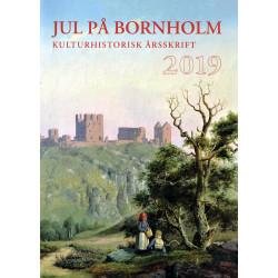 Jul på Bornholm 2019: Kulturhistorisk årsskrift