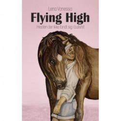 Flying High: Hesten der ikke fandt sig i bullshit