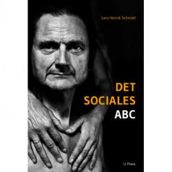 Det sociales ABC: Principper i socialanalytisk samtidsdiagnostik