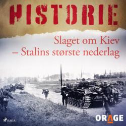 Slaget om Kiev - Stalins største nederlag