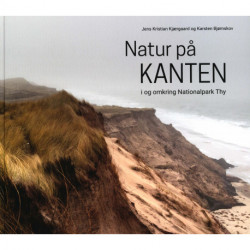 Natur på kanten: I og omkring Nationalpark Thy