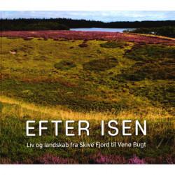 Efter isen: liv og landskab fra Skive Fjord til Venø Bugt