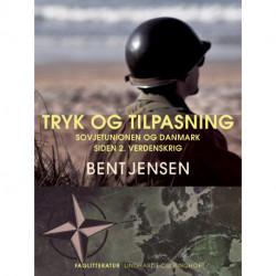 Tryk og tilpasning. Sovjetunionen og Danmark siden 2. verdenskrig