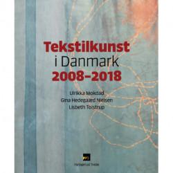 Tekstilkunst i Danmark 2008-2018