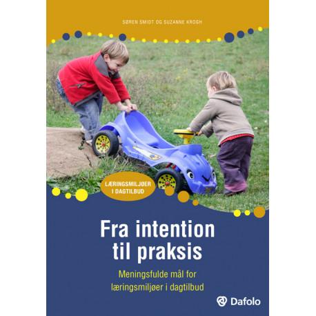 Fra intention til praksis: Meningsfulde mål for læringsmiljøer i dagtilbud