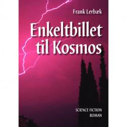 Enkeltbillet til Kosmos: science fiction roman