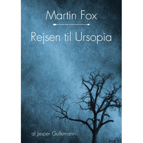 Martin Fox - rejsen til Ursopia