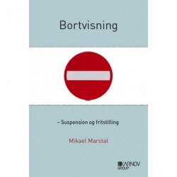 Bortvisning - suspension og fritstilling