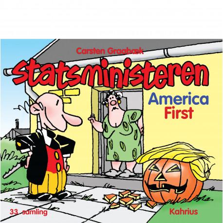 Statsministeren. America first
