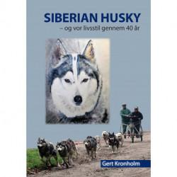 Siberian Husky: og vor livsstil gennem 40 år