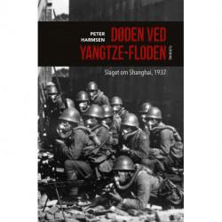 Døden ved Yangtze-floden: Slaget om Shanghai, 1937