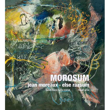 MOROSUM: Jean Moreaux og Else Raasum – et kunstnerægtepar