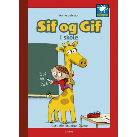 Sif og Gif - Sif og Gif i skole