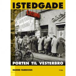 Istedgade. Porten til Vesterbro