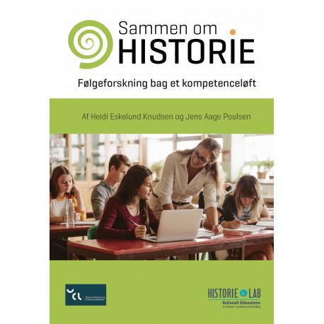 Sammen om historie - Følgeforskning bag et kompetenceløft