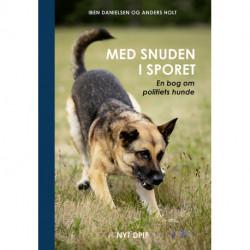 Med snuden i sporet: en bog om politiets hunde
